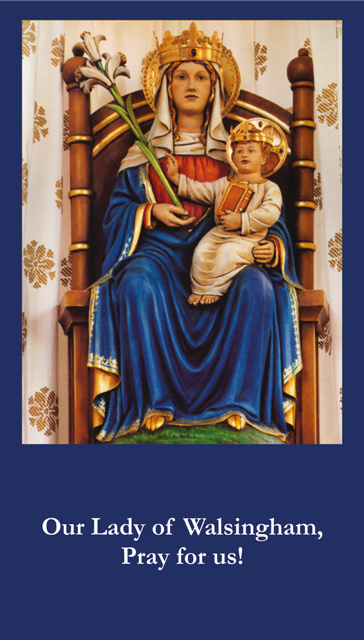 SEPTEMBER 24th: Our Lady of Walsingham Prayer Card ***BUYONEGETONEFREE***