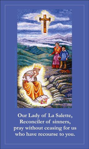SEPTEMBER 19th: Our Lady of La Salette Prayer Card***BUYONEGETONEFREE***