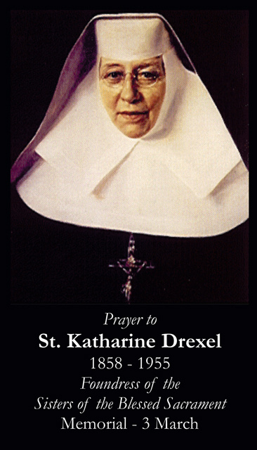 St. Katharine Drexel Prayer Card-FOUNDER OF CATHOLIC SCHOOLS FOR THE POOR