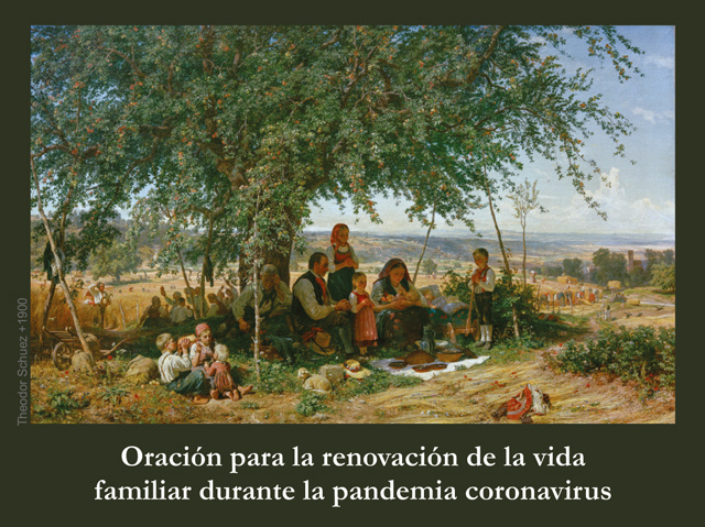 *SPANISH*Prayer for Renewal of Family Life During Coronavirus Pandemic***ONEFREECARDFOREVERYCARDYOUO