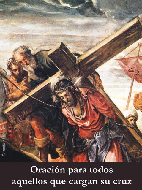 *SPANISH* Prayer for Those Who Carry Their Cross