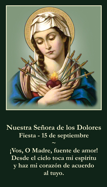 SEPTEMBER 15th: *SPANISH* Our Lady of Sorrows Prayer Card ***BUYONEGETONEFREE***
