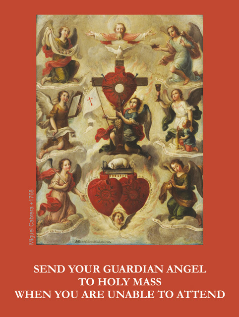 Send Your Guardian Angel To Mass(FOR THOSE UNABLE TO ATTEND MASS)***ONEFREECARDFOREVERYCARDYOUORDER*