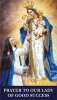 Our Lady of Good Success Prayer Card***BUYONEGETONEFREE***