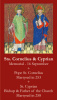 SEPTEMBER 16th: Sts. Cornelius & Cyprian Prayer Card ***BUYONEGETONEFREE***